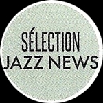 Sélection Jazz News